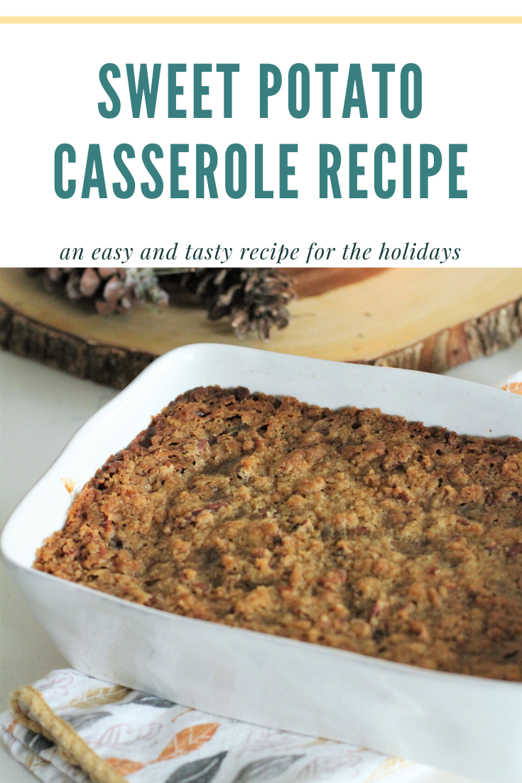 sweet potato casserole for the holidays